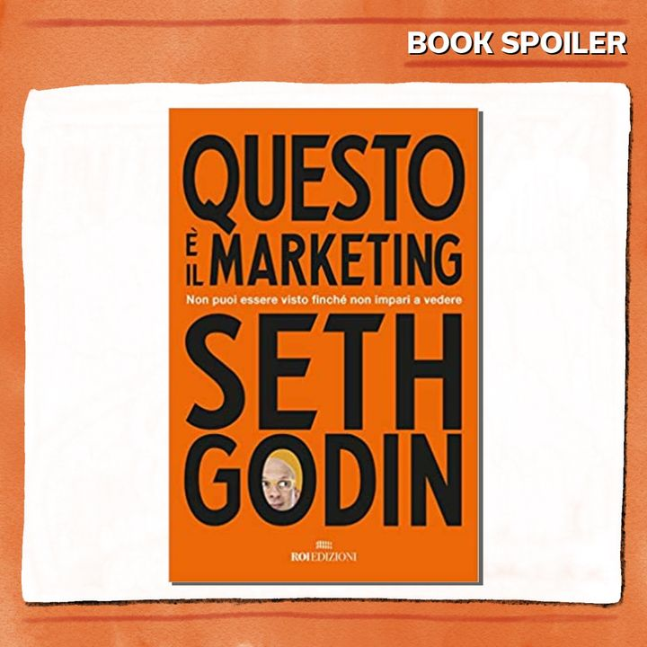Ep. 02 - L'albero del Marketing dà ombra solo se lo curi - di e con Silvia Favulli - Book Spoiler - Marketing