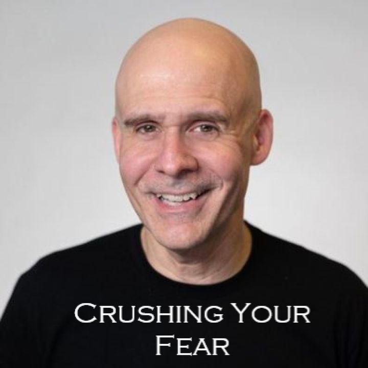 Episode # 59 – Fear of the Unknown