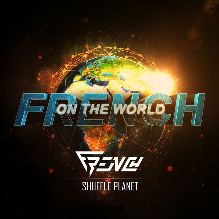 French on the World - Shuffle Planet