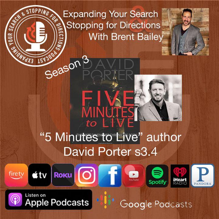 """5 Minutes to Live"" Author David Porter s3.4"