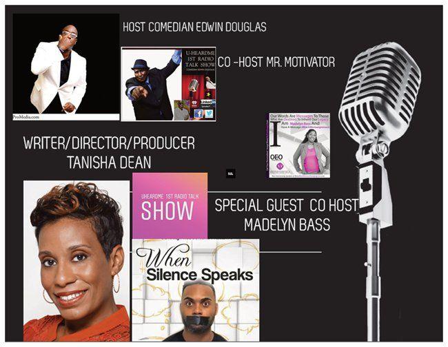 Uheardme 1ST RADIO TALK SHOW-Writer-Producer-Director-Tanisha Dean