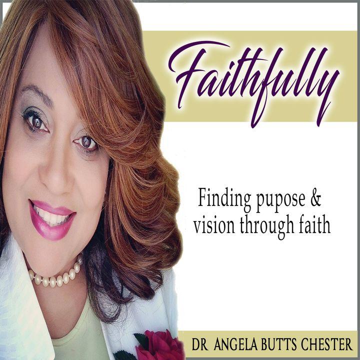 Faithfully with Dr. Angela