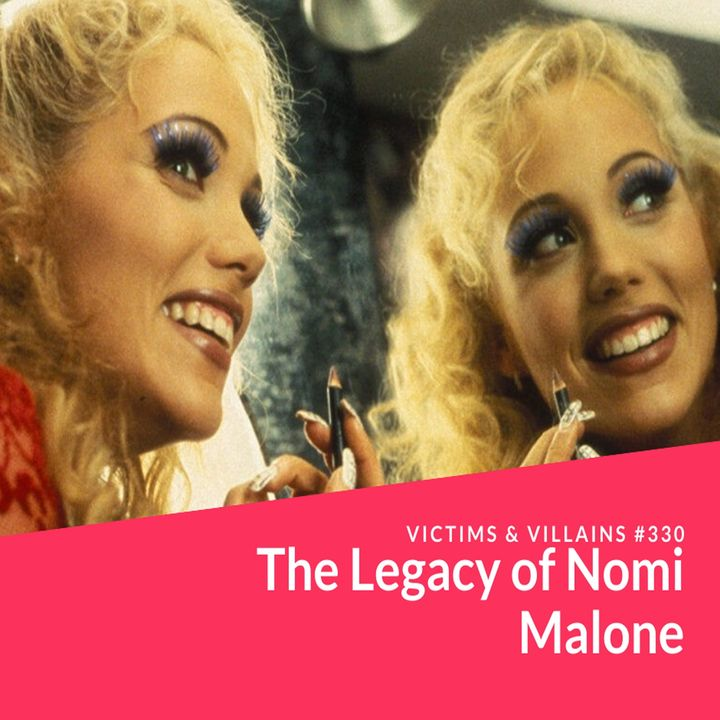 The Legacy of Nomi Malone   Episode 330