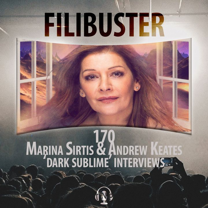 170 - Marina Sirtis & Andrew Keates on 'Dark Sublime'