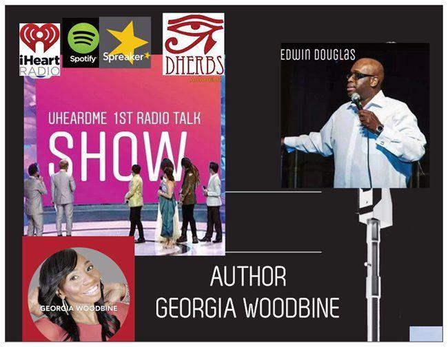Uheardme1st RADIO TALK SHOW - GEORGIA WOODBINE PART 2