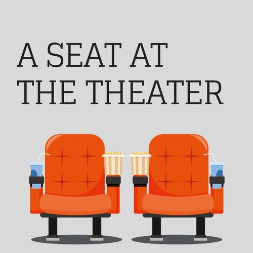 A Seat At The Theater