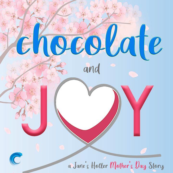 Chocolate & Joy