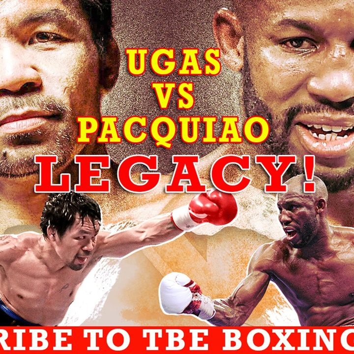PRE-FIGHT ANALYSIS: MANNY PACQUIAO VS YORDENIS UGAS, A PASSING OF THE TORCH OR LEGENDARY LEGACY!