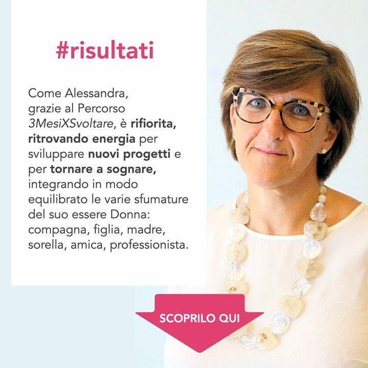 Il RIFIORIRE di Alessandra: dall'INSODDISFAZIONE alla capacità di TORNARE a SOGNARE e PROGETTARE il suo futuro