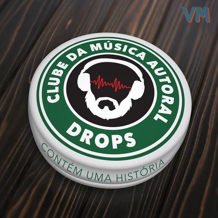Drops 07 - A Minha Historia Entre os Dedos