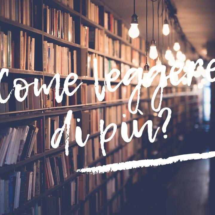 Come leggere di più?