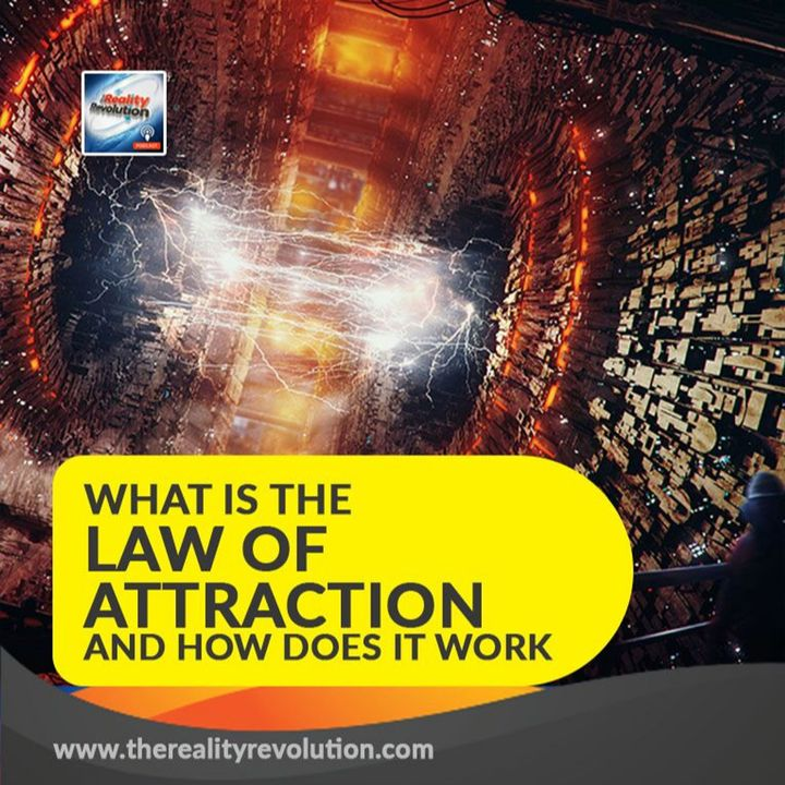 #54 What is The Law of Attraction and how does it work?