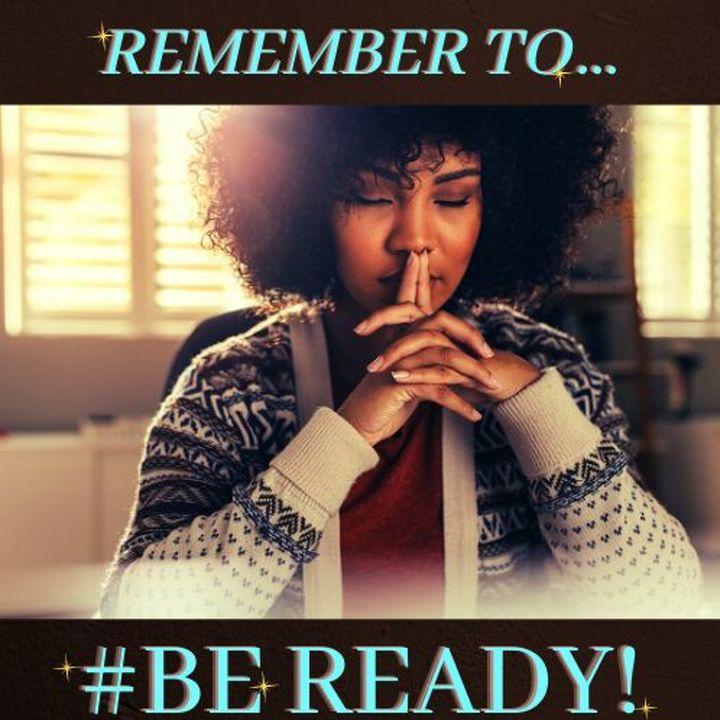 #BE READY!