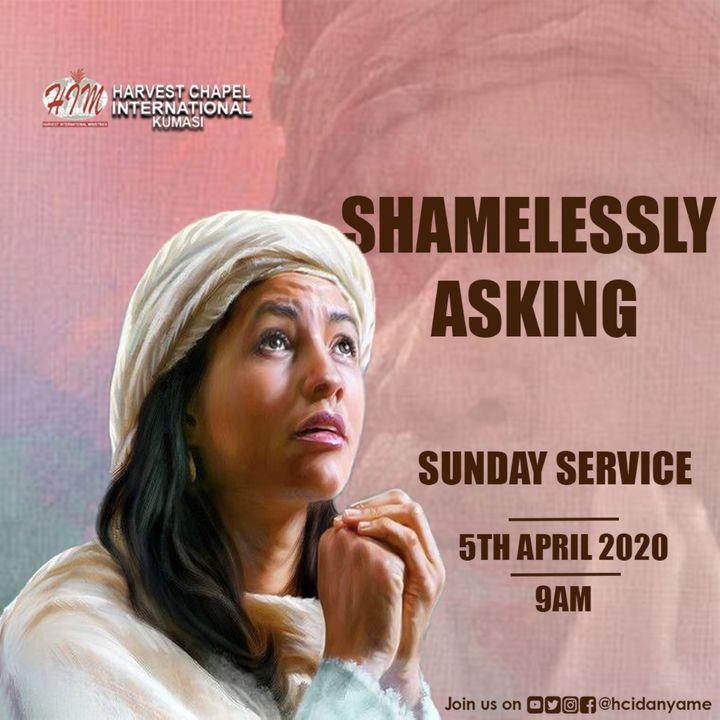 Praying Excellently (Shamelessly Asking) - Part 1