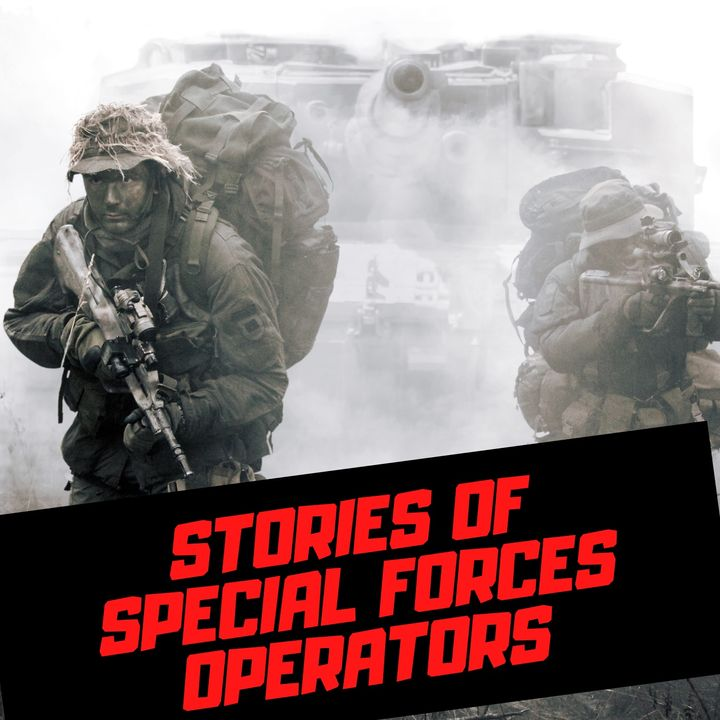 Stories of Special Forces Operators