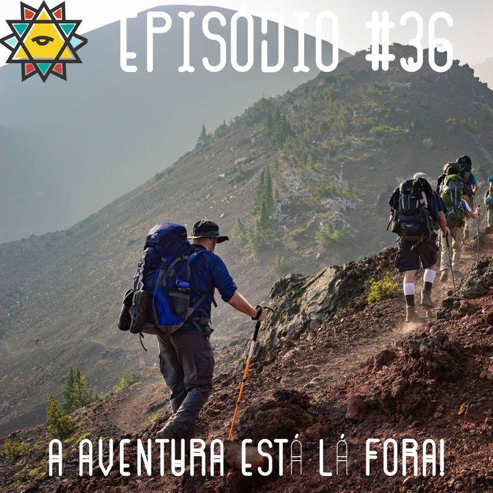 Aprendiz Mathite # 36 A aventura está lá fora