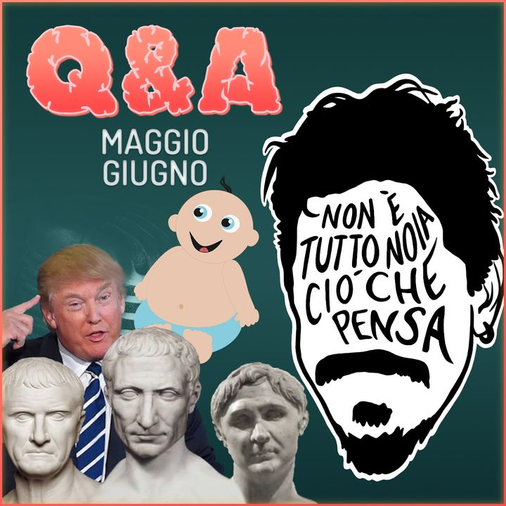 Democrazia o Triumvirato? E poi Hip Hop, Libero Arbitrio e Figli - Q&A mag/giu