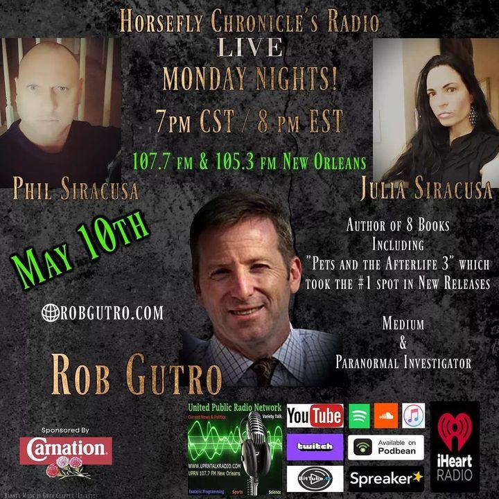 Horsefly Chronicle's Radio w/ Julia and Philip Siracusa guest Rob Gutro