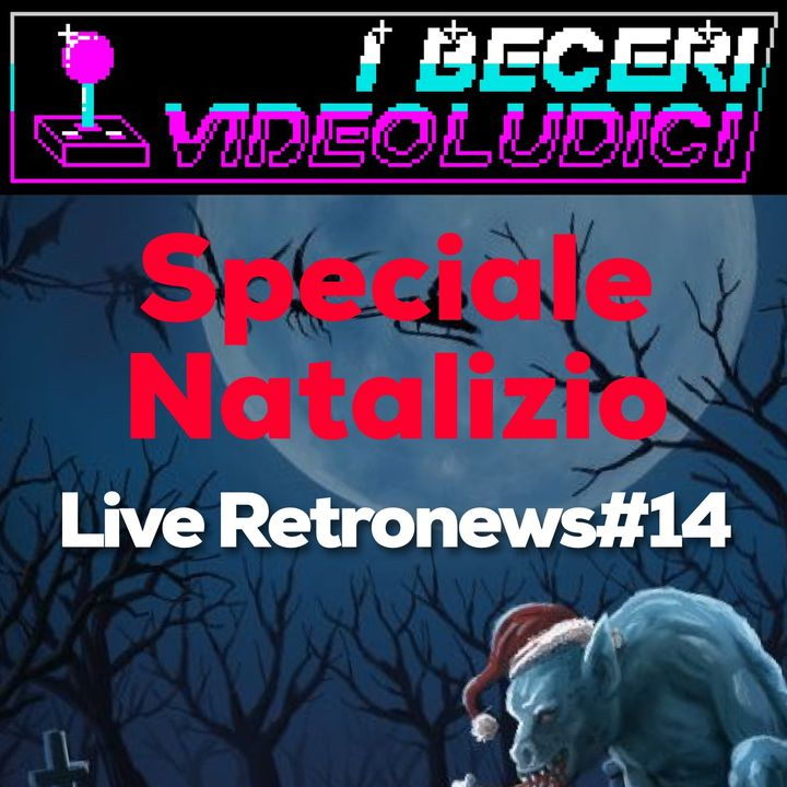 2x04 - Live Retronews #14 + Speciale Natale