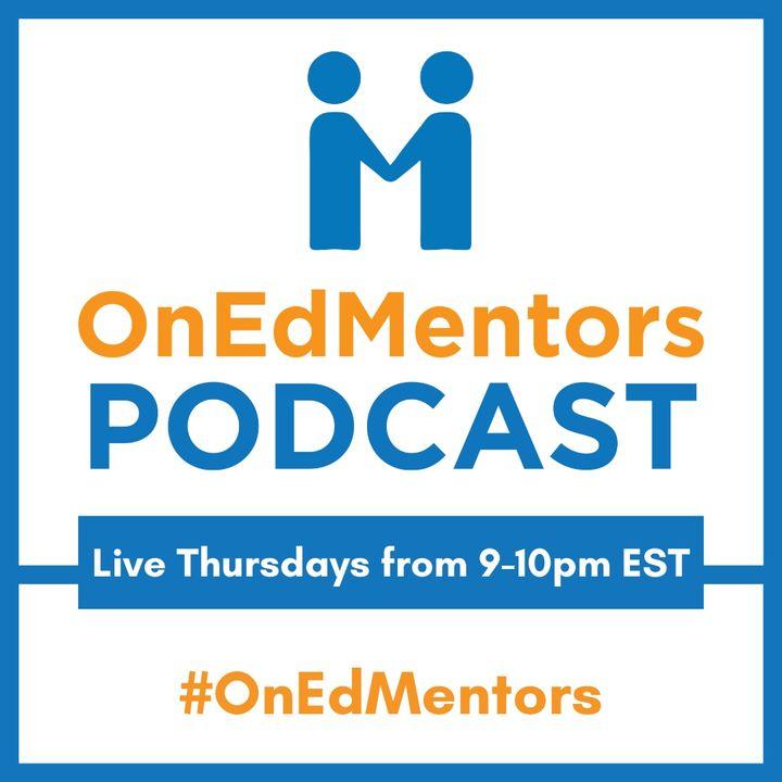 #ONedMentors on voicEd Radio