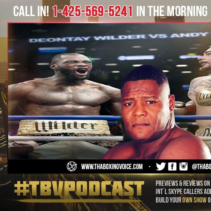 ☎️ Andy Ruiz Jr Beats Deontay Wilder And Luis Ortiz😱❓ Says Andy Sr🤔CAP🧢 or FACT🔥