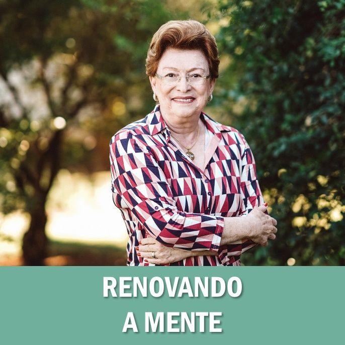 Renovando a mente // Pra. Suely Bezerra