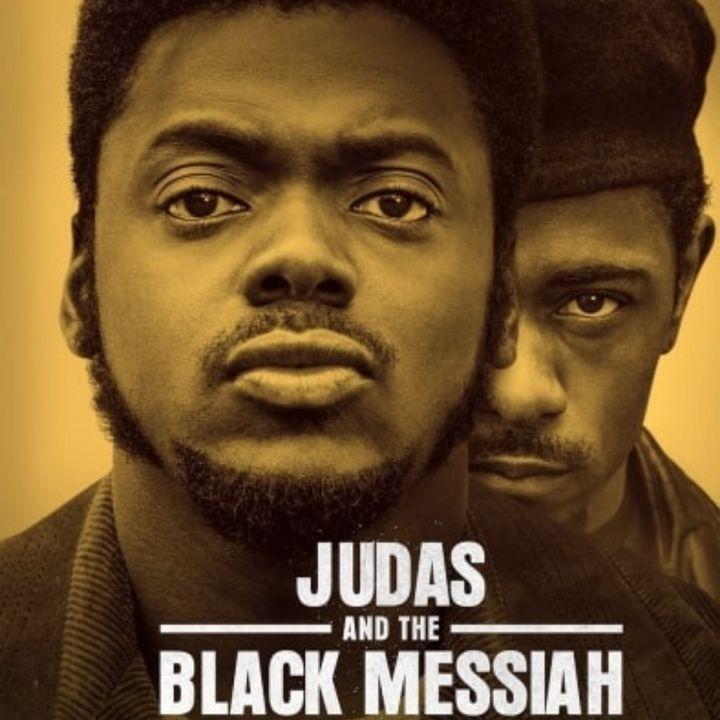 Episode 93- Judas & The Black Messiah