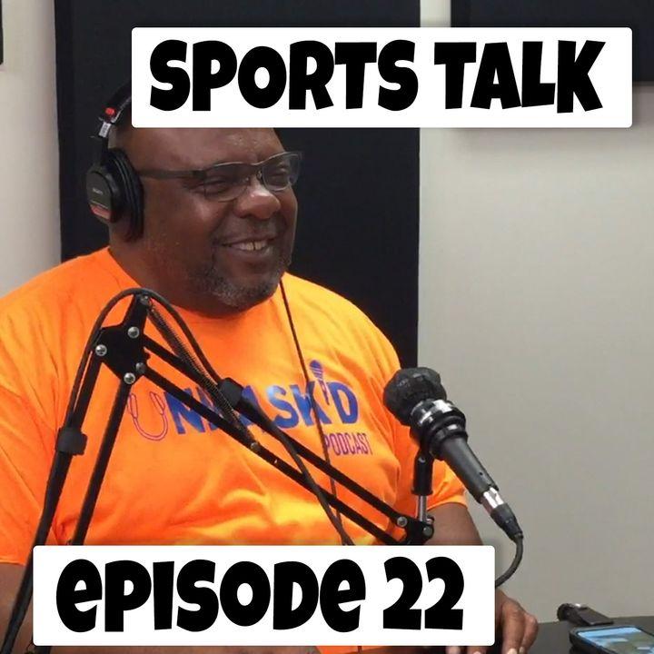 Sports Talk NBA PLAYOFFS ROUND 2 | Episode 22