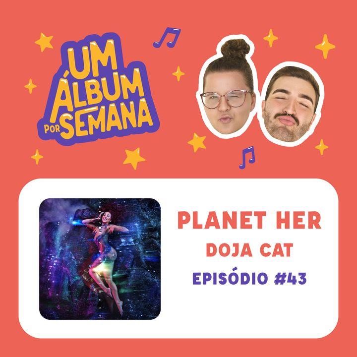 #43 Planet Her - Doja Cat