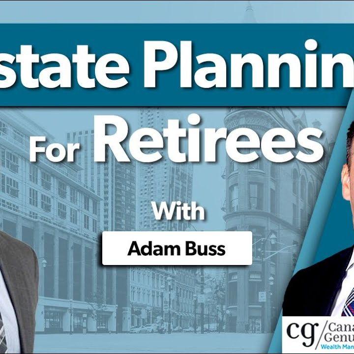 Estate Planning For Retirees