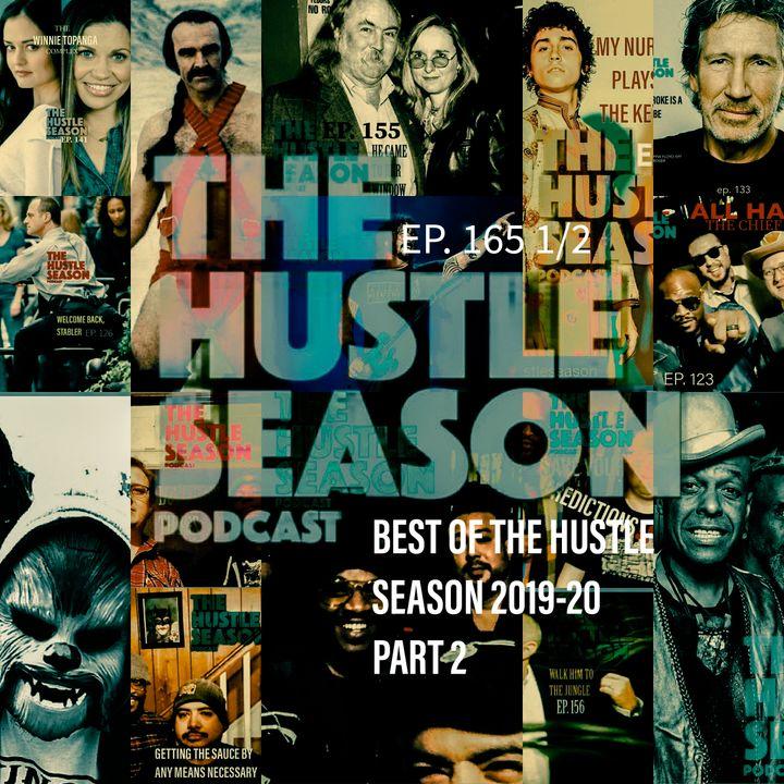 The Hustle Season: Ep. 166 The Best 2019-20 Part 2