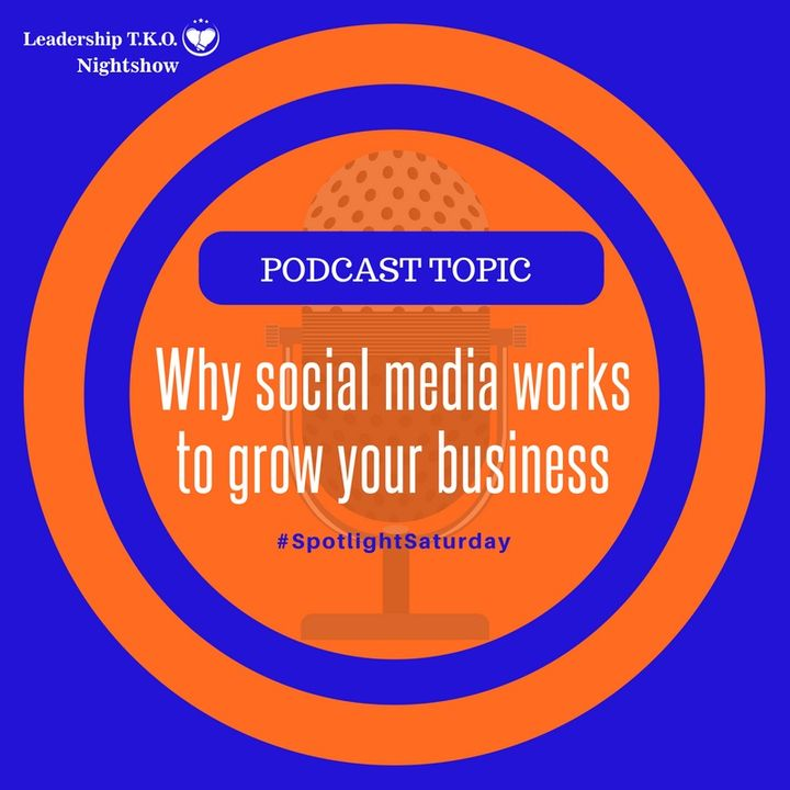 Why social media works to grow your business | Lakeisha McKnight