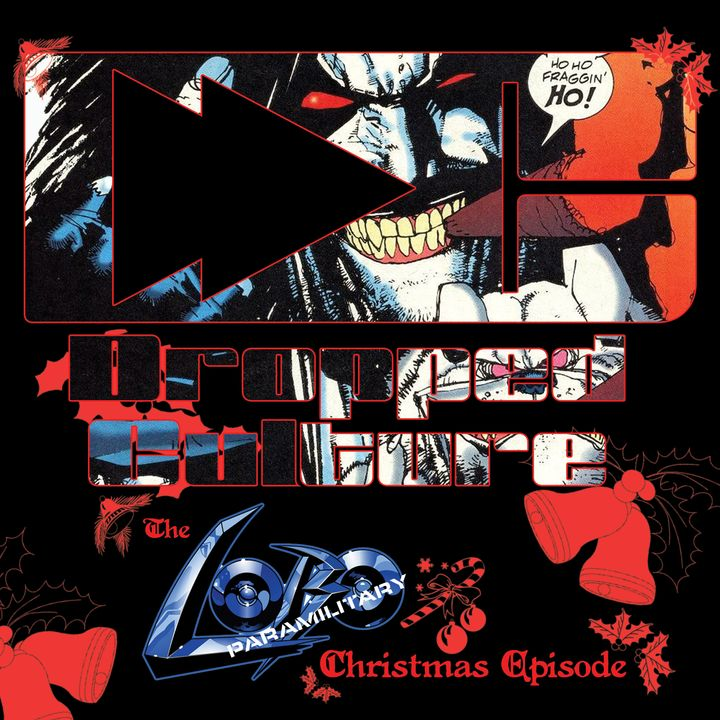 The Lobo Paramilitary Christmas Episode