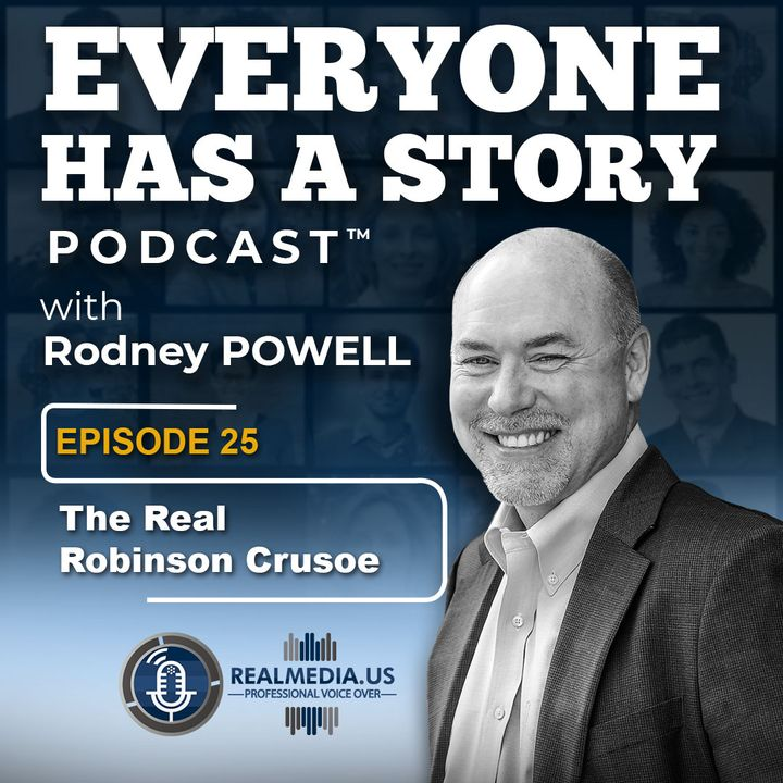 Episode 25 :  The Real Robinson Crusoe