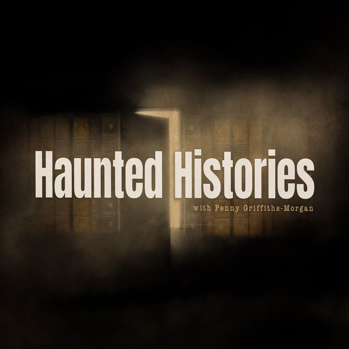 Haunted Histories - Richard Estep - Haunted Gettyburg