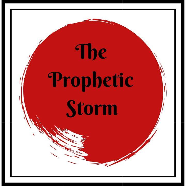 The Prophetic Storm