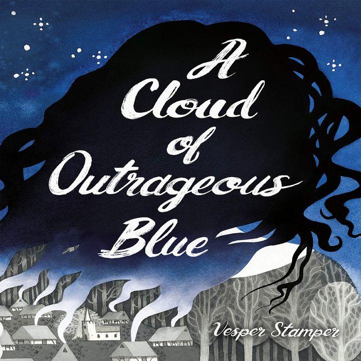Episode 12 : A Cloud of Outrageous Blue