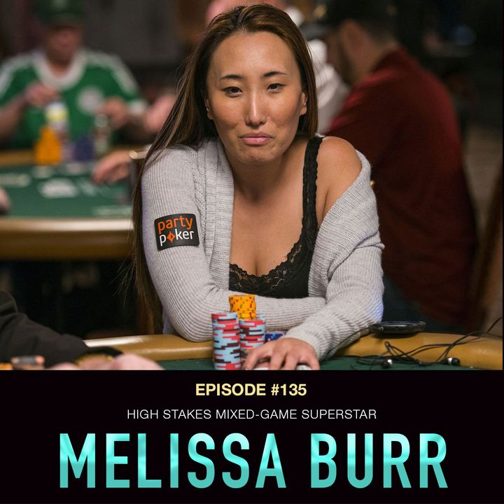 #79 Melissa Burr: High Stakes Mixed Game Superstar