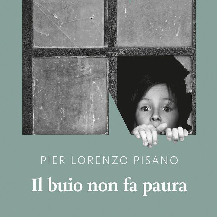 """Pier Lorenzo Pisano """"Il buio non fa paura"""""""