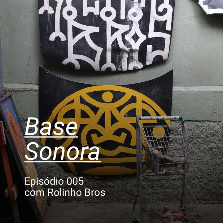 Base Sonora 005 - Rolinho Bros