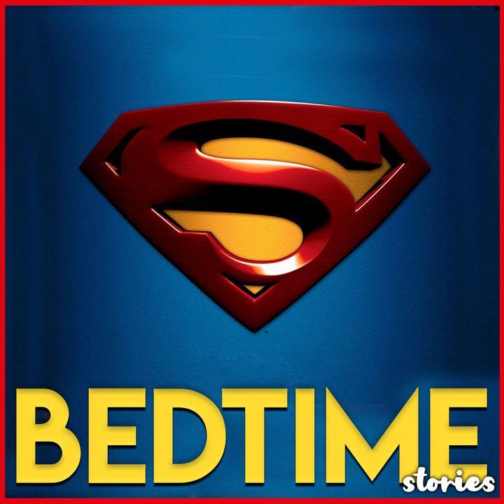 Superman - Bedtime Story