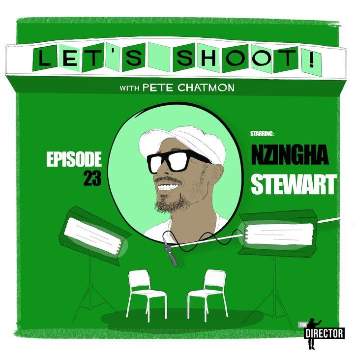 Episode 23: Nzingha Stewart On Having A Strong Vision