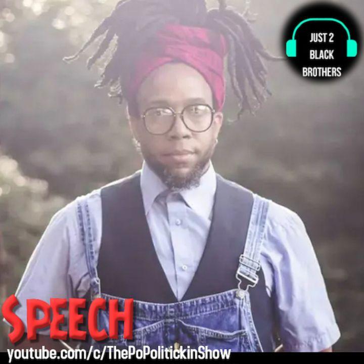 Speech of Arrested Development | Just 2 Black Brothers