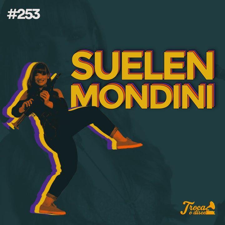 #253: O Profissional de Sopro - com Suelen Mondini