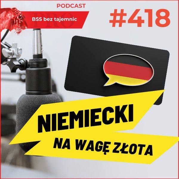 #418 Niemiecki na wagę złota