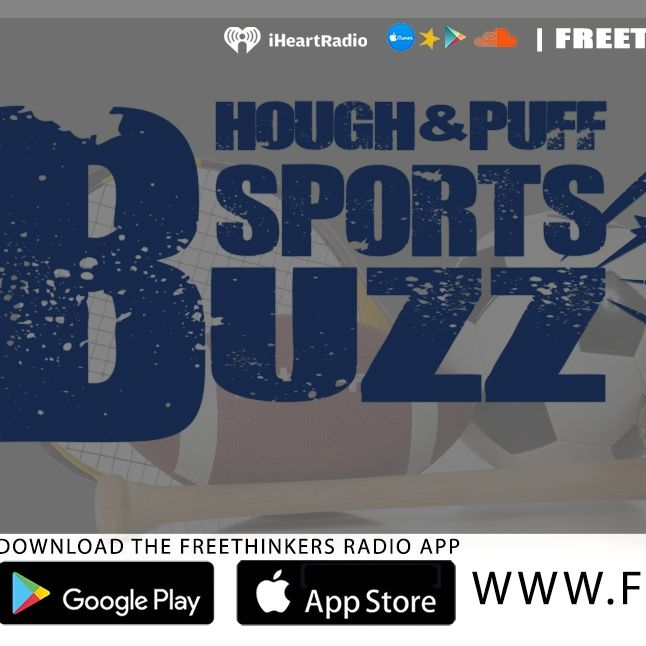 The Hough and Puff Sports Buzz