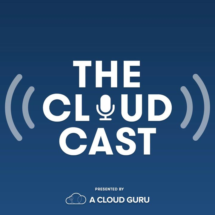 The Cloudcast #317 - The State of the Serverless Ecosystem