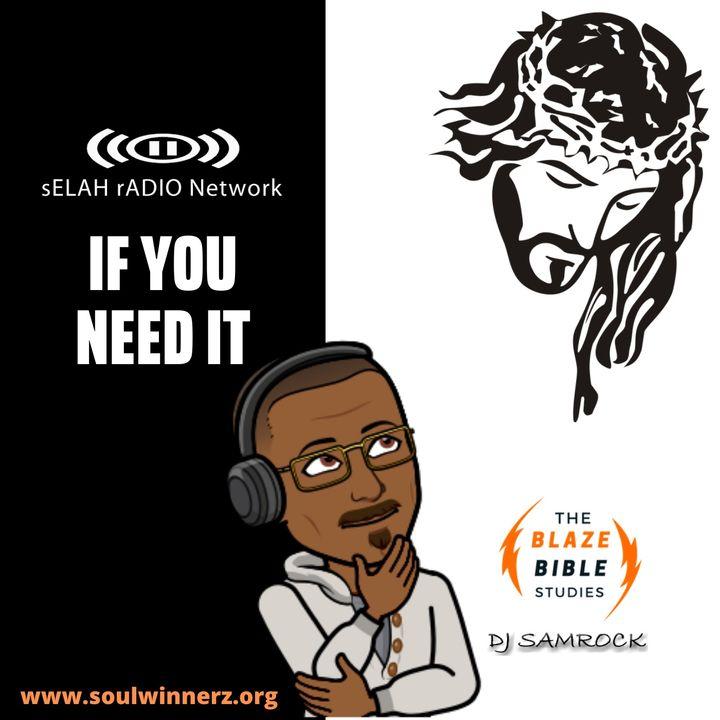 If You Need It -DJ SAMROCK