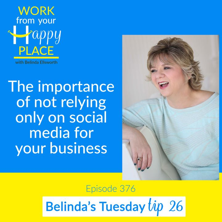 Tuesday Tip 26 - The importance of not relying only on social media for your business