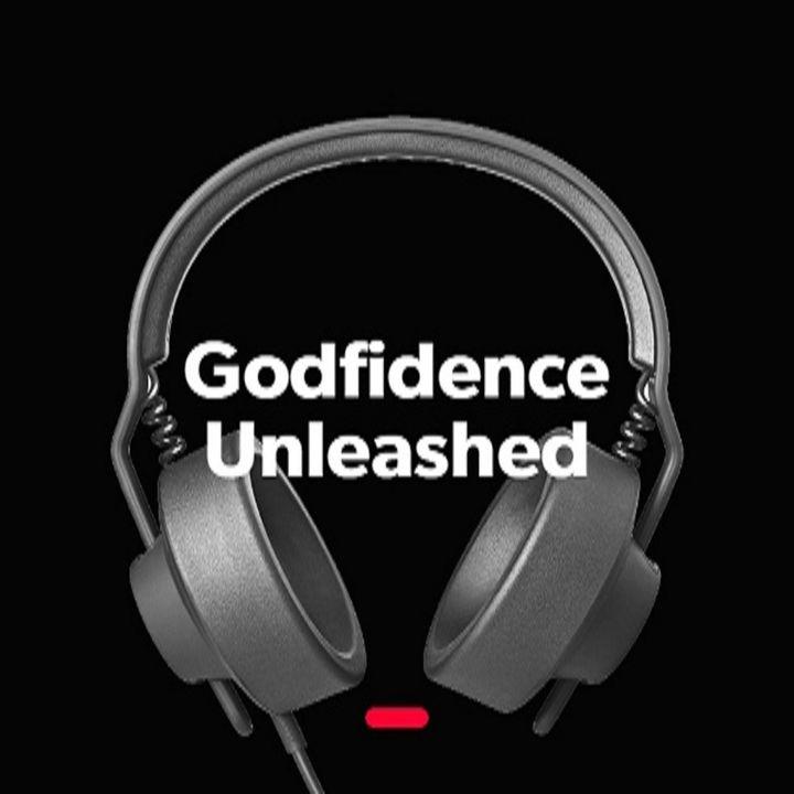 Godfidence Unleashed